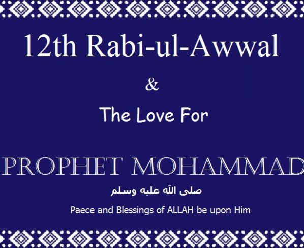 12th Rabi-ul-Awwal the holy day of Eid-e-Meelad-ul-Nabi