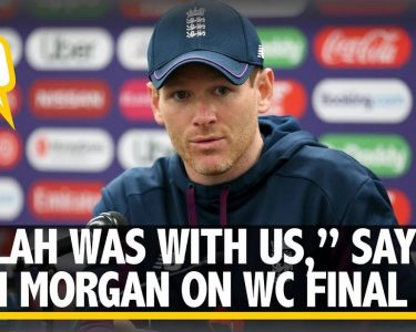 ALLAH WAS WITH US, SAYS WORLD CUP WINNING MORGAN